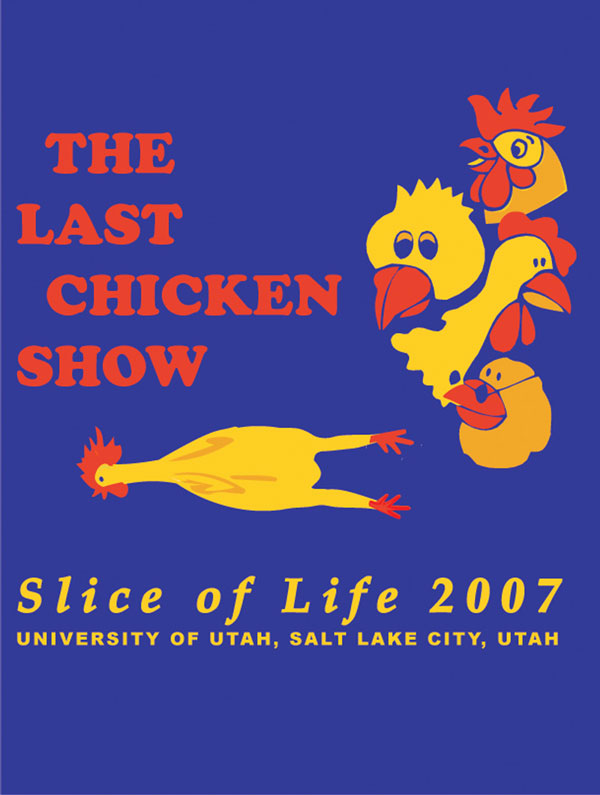 (Courtesy of Suzanne Stensaas) Promotional material for the last annual Slice of Life workshop, held in 2007 in Salt Lake City.